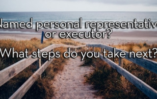 personal representative executor will trust the probate pro court