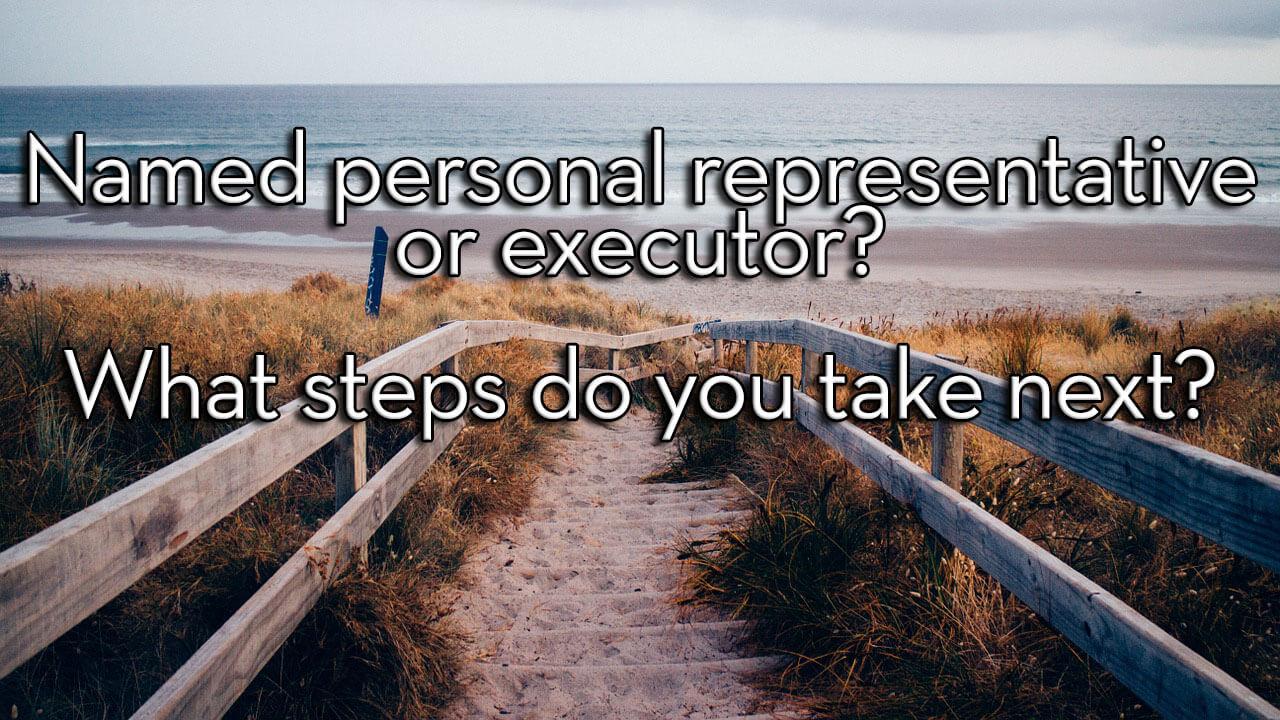 personal representative executor will trust the probate pro court
