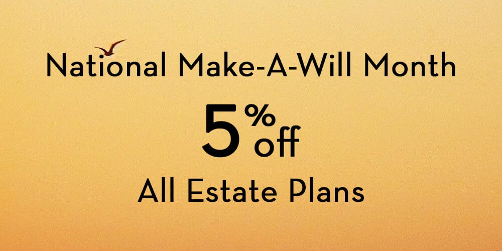august national make a will month the probate pro discount estate plan sale law firm attorney office michigan ohio trust planning