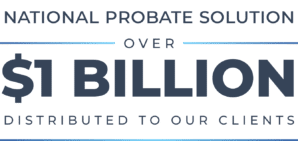 National probate solution over 1 billion distributed to our clients